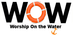 WOW - Worship on the Water